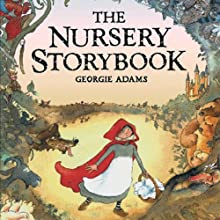 The Nursery Storybook Audiobook by Georgie Adams Narrated by Adjoa Andoh