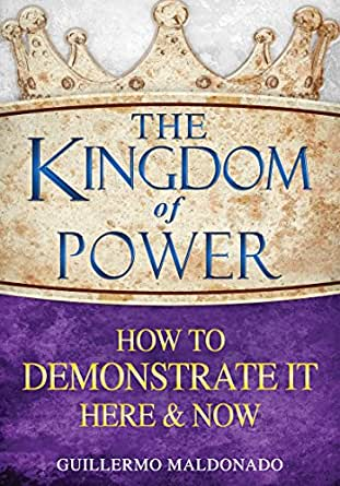 The kingdom of power how to demonstrate it here and now kindle digital list price 1599 fandeluxe Image collections