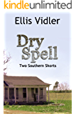 Dry Spell: Two Southern Shorts