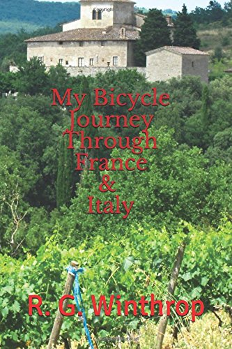 My Bicycle Journey Through France and Italy