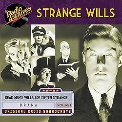 Strange Wills, Volume 1