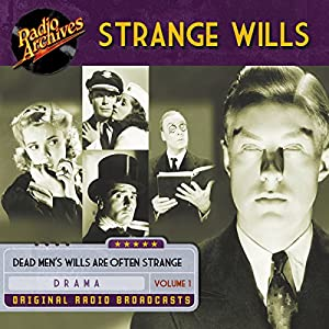 Strange Wills, Volume 1 Radio/TV Program
