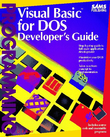 Visual Basic for DOS Developer's Guide/Book and Disk