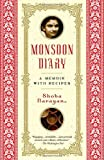 Front cover for the book Monsoon Diary: A Memoir with Recipes by Shoba Narayan