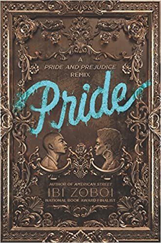 Pride: Amazon.ca: Zoboi, Ibi: Books