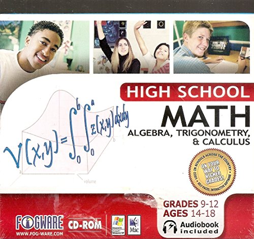 High School Math - Algebra II, Trigonometry, Calculus (Grades 9-12, Ages 14-18)