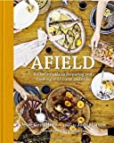 img - for Afield: A Chef's Guide to Preparing and Cooking Wild Game and Fish book / textbook / text book
