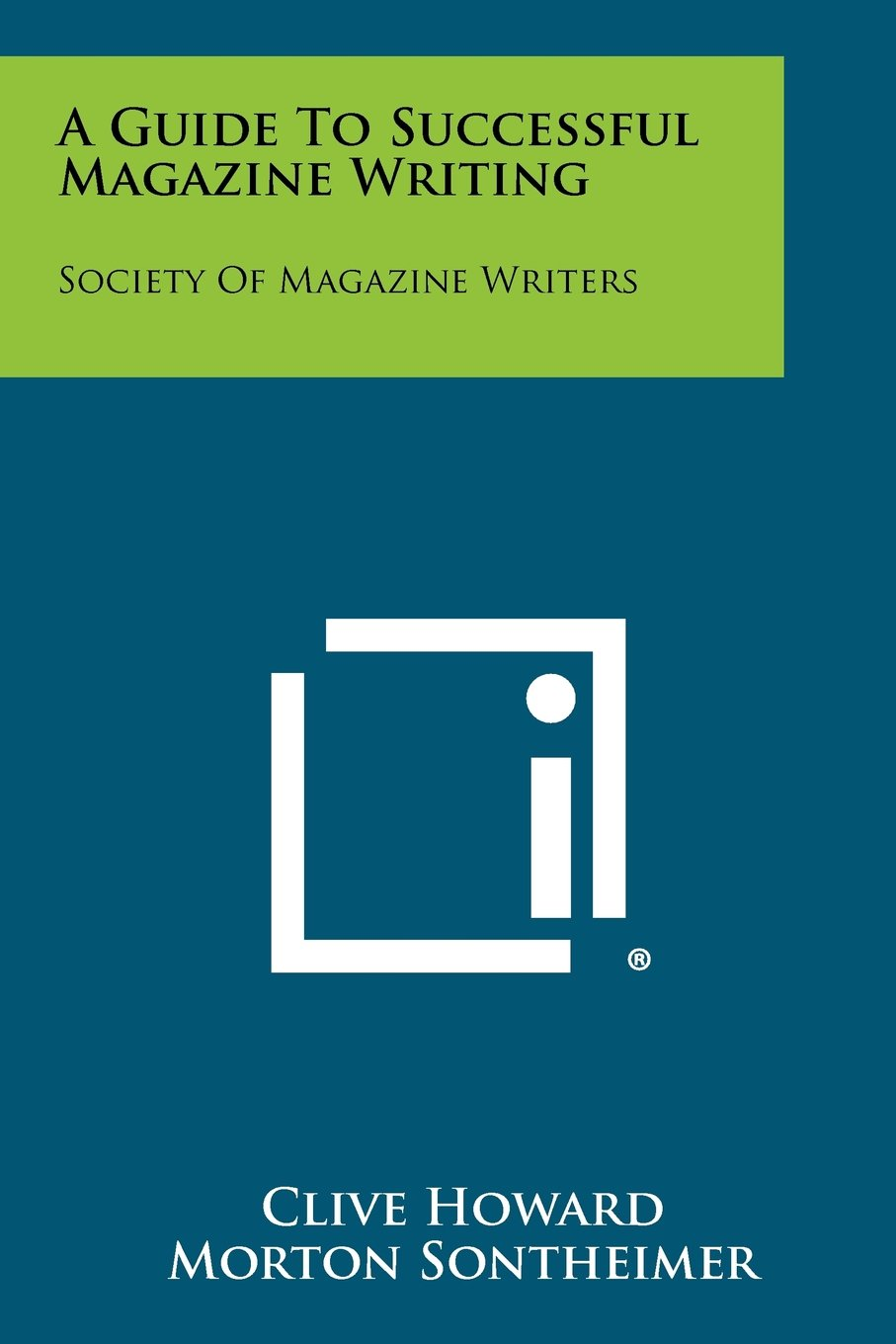A Guide To Successful Magazine Writing: Society Of Magazine Writers ePub fb2 book