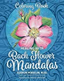 Healing with Bach Flower Mandalas: Coloring Book