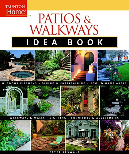 Cheap  Patios & Walkways Idea Book (Taunton Home Idea Books)