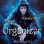 The Organizer: Mist, Book 2 | Natalie Star