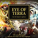 Eye of Terra: The Horus Heresy, Book 35 | David Annandale,John French,Graham McNeill,Guy Haley,Gav Thorpe,Aaron Dembski-Bowden