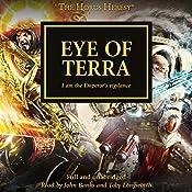 Eye of Terra: The Horus Heresy, Book 35 | David Annandale, John French, Graham McNeill, Guy Haley, Gav Thorpe, Aaron Dembski-Bowden