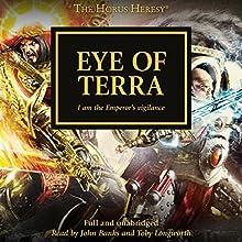 Eye of Terra: The Horus Heresy, Book 35 Audiobook by David Annandale, John French, Graham McNeill, Guy Haley, Gav Thorpe, Aaron Dembski-Bowden Narrated by John Banks