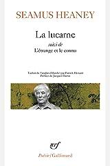 La lucarne suivi de L'étrange et le connu (French Edition) Kindle Edition