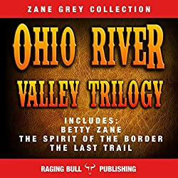 The Ohio River Valley Trilogy