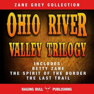 The Ohio River Valley Trilogy Audiobook
