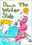 Down the Water Slide: an Anthology of Student Poetry (Student Poetry Anthologies Book 5)