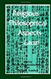Religious and Philosohical Aspects of the Laozi (S U N Y Series in Chinese Philosophy and Culture)