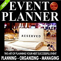 Event Planner: The Art of Planning Your Next Successful Event