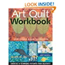 Art Quilt Workbook: Exercises & Techniques to Ignite Your Creativity