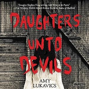 Daughters unto Devils Audiobook