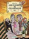 Les Fondus du vin - Tome 4 - Du champagne par Cazenove