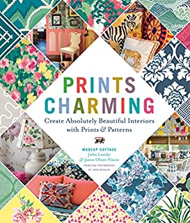 Book Cover: Prints Charming by Madcap Cottage: Create Absolutely Beautiful Interiors with Prints & Patterns