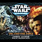 Star Wars: The New Jedi Order: Unifying Force | James Luceno