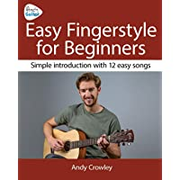Andy Guitar Easy Fingerstyle for Beginners: Simple Introduction with 12 Easy Songs