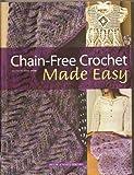 Chain-Free Crochet Made Easy, , 1592172253