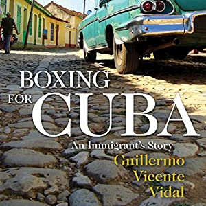 Boxing for Cuba Audiobook