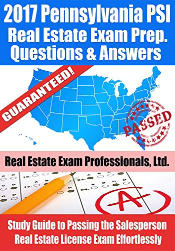 2017 pennsylvania psi real estate exam prep questions and answers