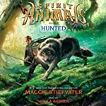 Spirit Animals: Hunted, Book 2 | Maggie Stiefvater