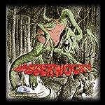 Jabberwocky  | Lewis Carroll