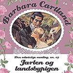 Jarlen og landsbypigen (Barbara Cartland - Den udødelige samling 29) | Barbara Cartland