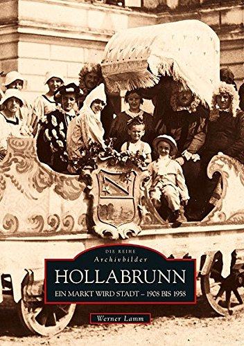 Hollabrunn: Ein Markt wird Stadt - 1908 bis 1958