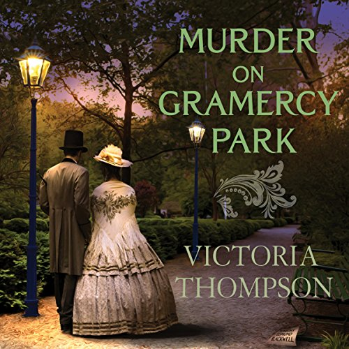Murder on Gramercy Park: Gaslight Mystery Series #3