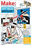 Spy Tech! : 10 Sneaky Gadgets You Can Make, Frauenfelder, Mark, 0596523327