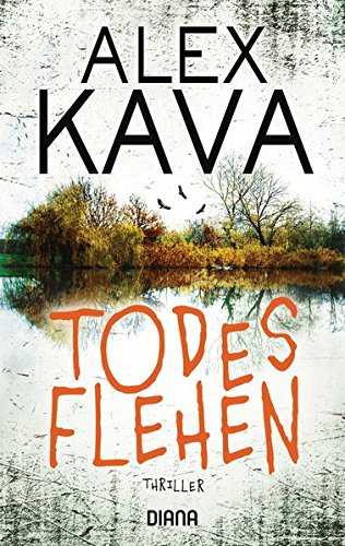 Todesflehen (Ryder Creed 1): Thriller (Kava, Alex, Band 1)