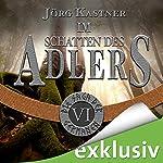Im Schatten des Adlers (Die Saga der Germanen 6)   Jörg Kastner