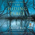 The Hiding Place Audiobook by David Bell Narrated by Fred Lehne