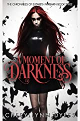 A Moment of Darkness (The Chronicles of Elizabeth Fairbairn) Paperback