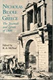 img - for Nicholas Biddle in Greece: The Journals and Letters of 1806 book / textbook / text book