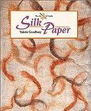 Silk Paper, Valerie Goodbury, 1861264860