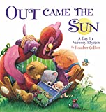 Out Came the Sun: A Day in Nursery Rhymes