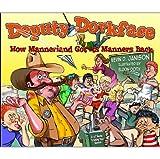 Deputy Dorkface, Kevin D. Janison, 1935043471