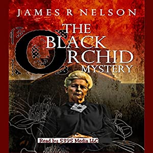 The Black Orchid Mystery Audiobook