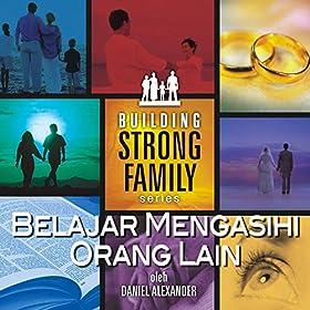 Amazon.com: Belajar Mengasihi Orang Lain, Pt. 6: Daniel Alexander: MP3