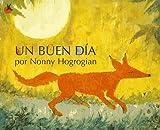 Un Buen Dia, Nonny Hogrogian, 0689814143